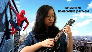 SPIDER-MAN HOMECOMING (2017) OST (Fingerstyle Ukulele Cover by Devina Jayadi)