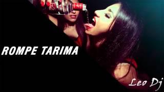 ROMPE TARIMA - Remix - Leo Dj (2016) thumbnail