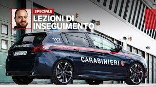 A scuola di INSEGUIMENTO con i Carabinieri e Peugeot 308 GTi!