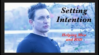 Setting Intention With Law Of Attraction, Helping Men, RSD and Brad's Bird.