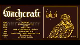 #48 Witchcraft - It's not because of you (WITH LYRICS)