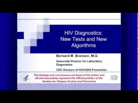 HIV Diagnostics: New Tests and New Algorithms