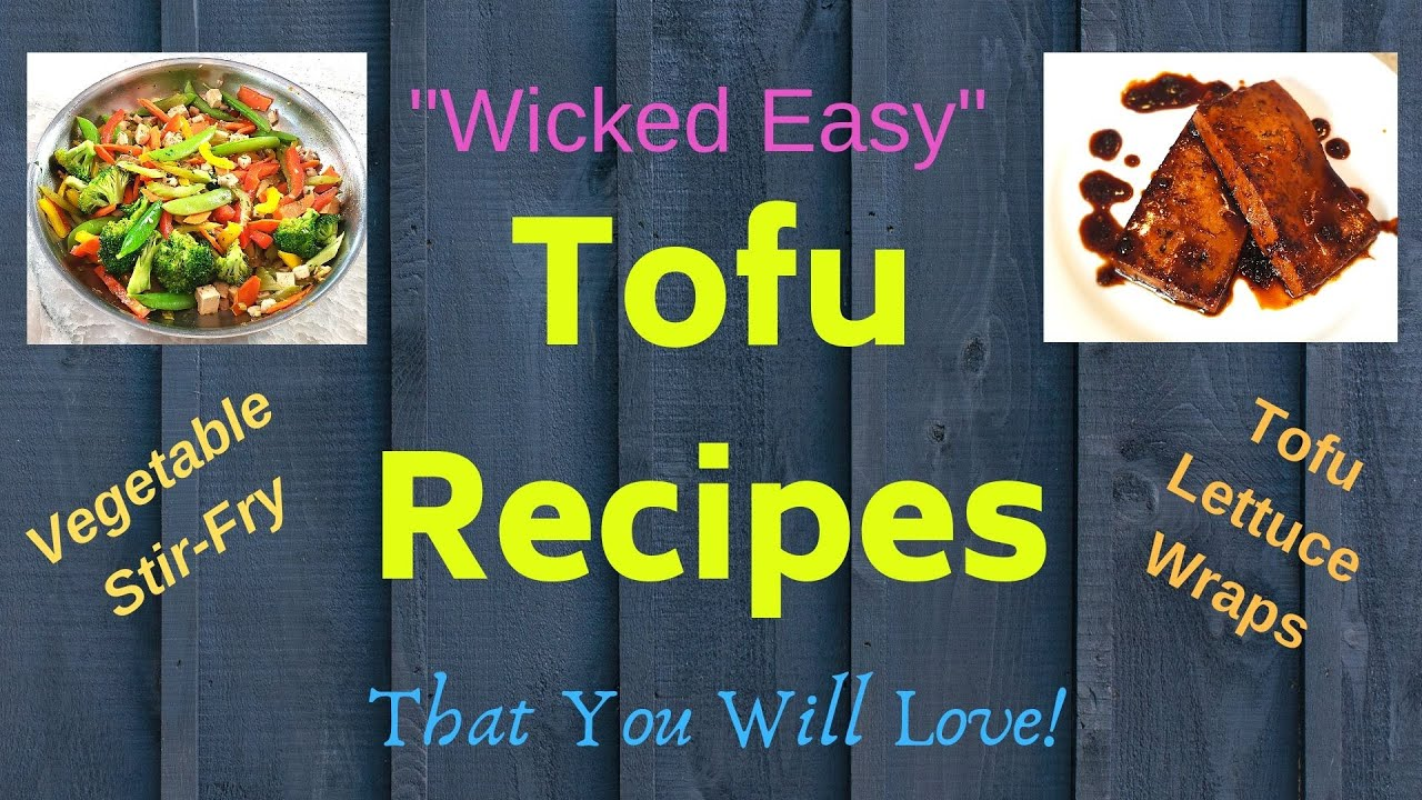 Cooking with Tofu (Stir-fry & Lettuce Wrap Recipes)