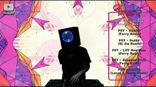 PSY Songs EDM Mixing 싸이 클럽노래 리믹스들 믹싱하기 kpop !  싸이 뉴페이스  (DJ Moshee