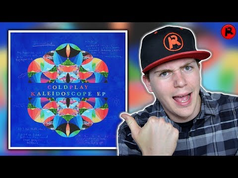Coldplay - Kaleidoscope | EP Review