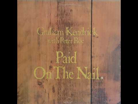 Paid On The Nail (1974) - Graham Kendrick And Peter Roe