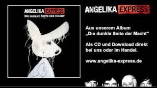 Angelika Express: 13 Ich klau die Zeit zurück (Die dunkle Seite der Macht)