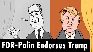 FDR-Palin Endorses Trump