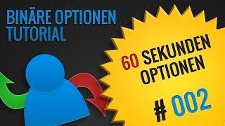 Binäre Optionen Tutorial - Wie funktionieren 60 Sekunden Optionen Folge [002]