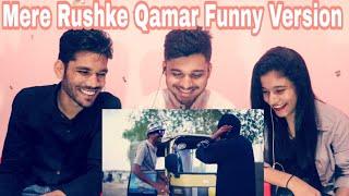 M BROS REACTION ON Mere Rashke Qamar | Funny Vesion | Mere Rashke pe Char | Asghar Khoso