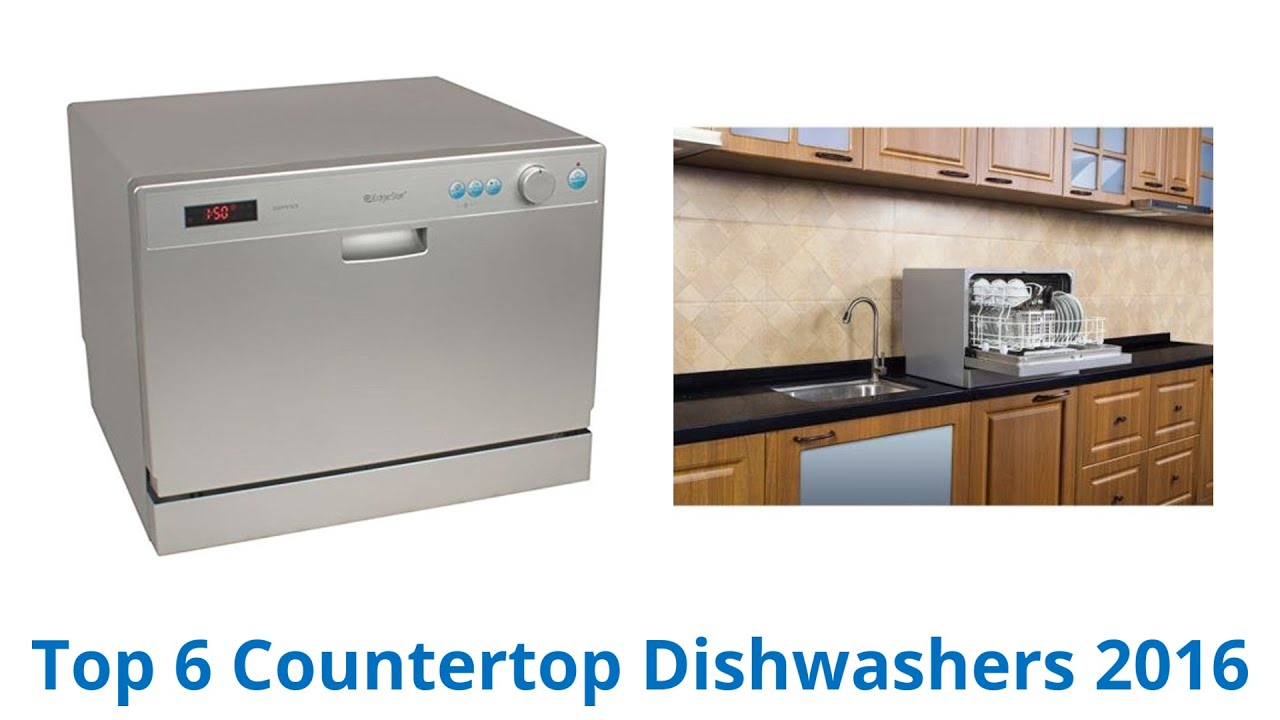 6 Best Countertop Dishwashers 2016 Youtube