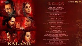 kalank---jukebox-varun-alia-madhuri-aditya-sanjay-sonakshi-pritam-amitabh-abhishek