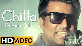 Brand New Punjabi Songs 2015 | Harman Sidhu | Chita | Latest Punjabi Songs 2015