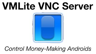 Control Your Android from Anywhere - VMLite VNC Server