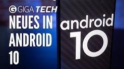 Android 10: Das sind die neuen Features – GIGA.DE