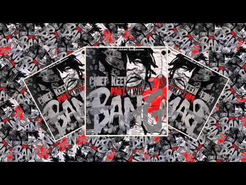 Chief Keef - 12 Bars (Bang 2)
