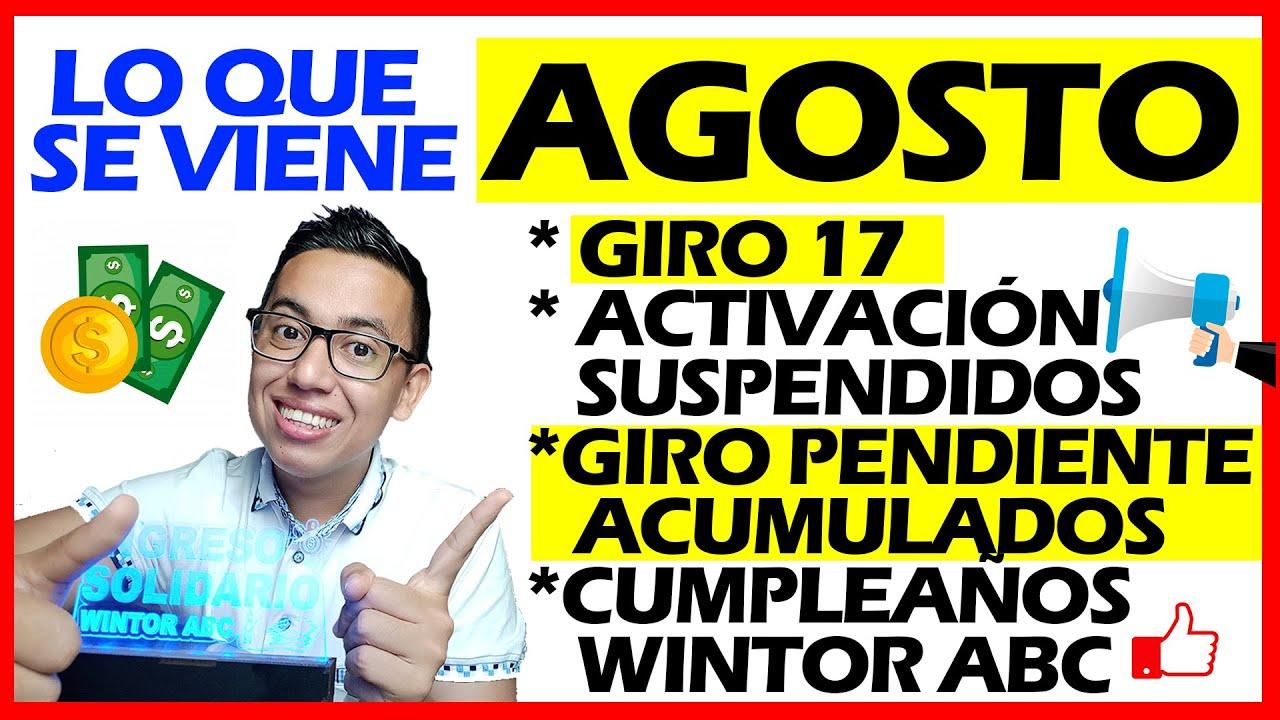 Download Lo que se viene AGOSTO: Giro 17 - Activación suspendidos - Pendientes - Cumpleaños Wintor ABC