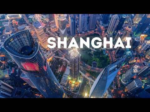 Shanghai City Tour Ultra HD - Shanghai China Tour 2020 - Shanghai City China - Dream Trips