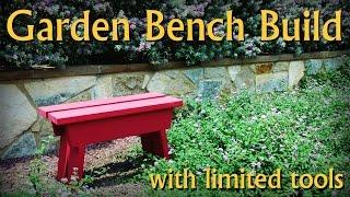 Garden Bench Build