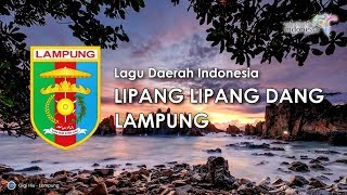 Lipang Lipang Dang - Lagu Daerah Lampung (Karoke dengan Lirik)