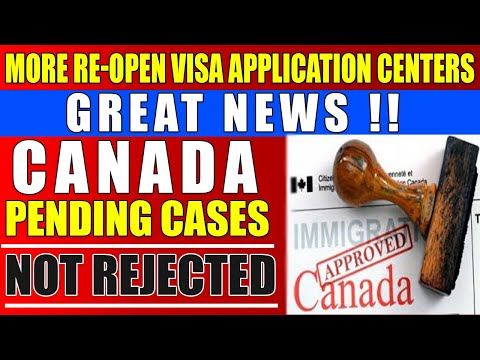 CANADA RE-OPEN VISA APPLICATION CENTRES | CANADA LATEST IMMIGRATION UPDATE 2020