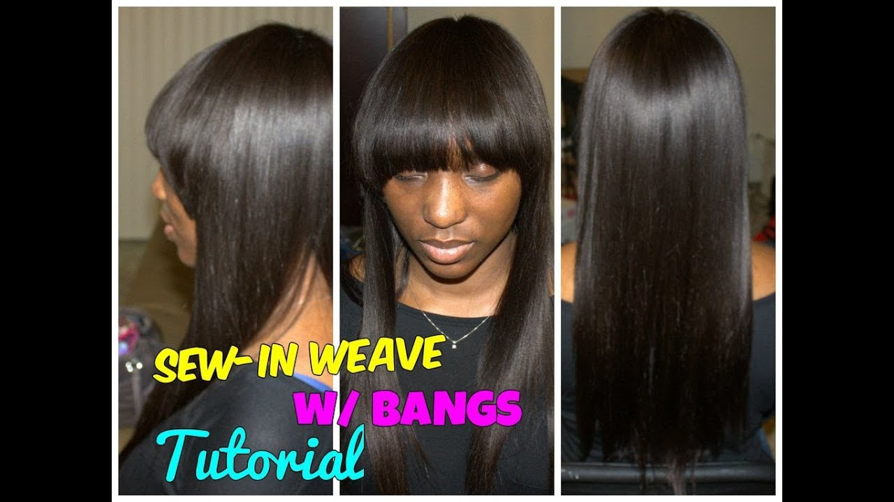 full sew-in weave with bangs hair tutorial