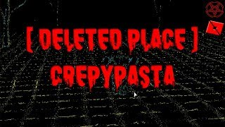 THE GAME DELETED FROM ROBLOX (Creepypasta)