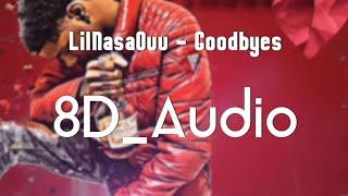 LilNasaOuu - Goodbyes [8D Audio]    Kopfhörer benutzen!