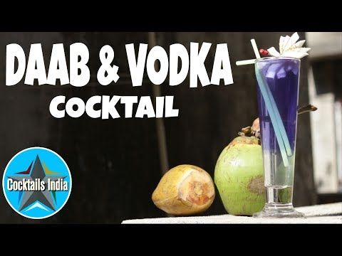 How To Make Cocktail With Vodka And Coconut Water | Daab And Vodka Cocktail