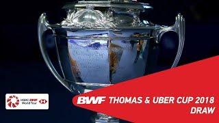 TOTAL BWF Thomas & Uber Cup 2018 | Badminton - Draw thumbnail