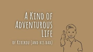 A Kind of Adventurous Life - Trailer March 2017