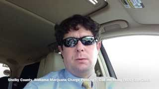 Shelby County, Alabama Marijuana Drug Crime Attorney - Drug Charge Marijuana Lawyer Shelby County