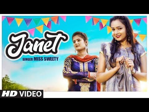"Official Video ""Janet"" Miss Sweety,Feat.Anjali Raghav,Sachin Saini New Haryanvi Song 2019 
