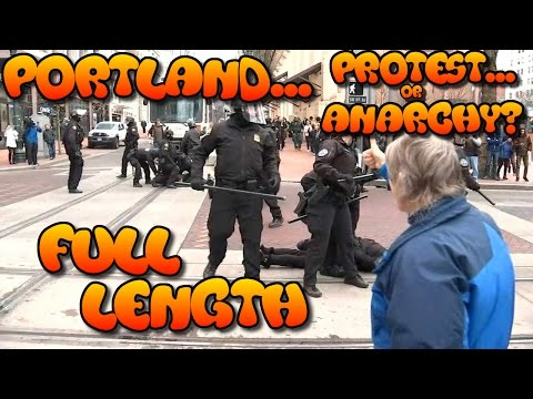 "FULL LENGTH - Anarchy ""Protest"" in Portland - Blocking Traffic - Police Take Control - 11 Arrests!"