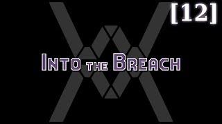 Прохождение Into the Breach 12