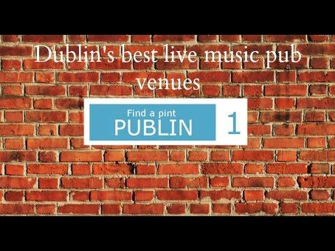 Dublin's best live music pub venues