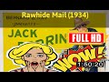 [ [VLOG MEMORIES OF MOVIE] ] No.75 @Rawhide Mail (1934) #The5072kcdex