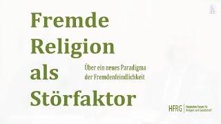 Fremde Religion als Störfaktor