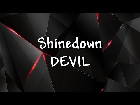 Shinedown - DEVIL - Lyrics