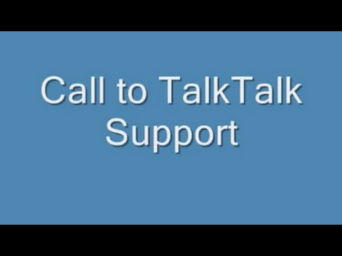 Phone call to TalkTalk support line (recorded live)