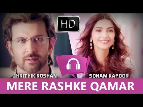 MERE RASHKE QAMAR - Hrithik Roshan & Sonam Kapoor | In HIndi | Latest 2017 | Bollywood Likes