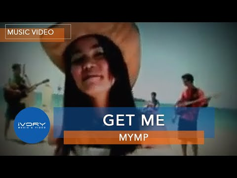 MYMP | Get Me | Official Music Video