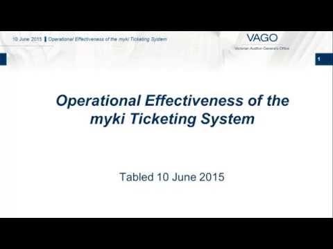 VAGO - Operational Effectiveness of the myki Ticketing System