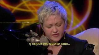 Cindy Lauper - True Colors - Acustico (Live) - Subtitulado en Español -