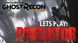 Lets Play Predator Hunt! Tom Clancy's Ghost Recon Wildlands