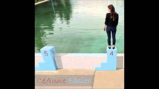 CéAnne - Easier