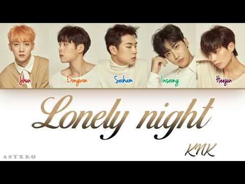 KNK (크나큰)- LONELY NIGHT LYRICS [HAN-ROM-ENG] COLOR CODED 가사