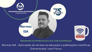 Ivan Franco - Normas e sua importância na educação e formação acadêmica dos profissionais