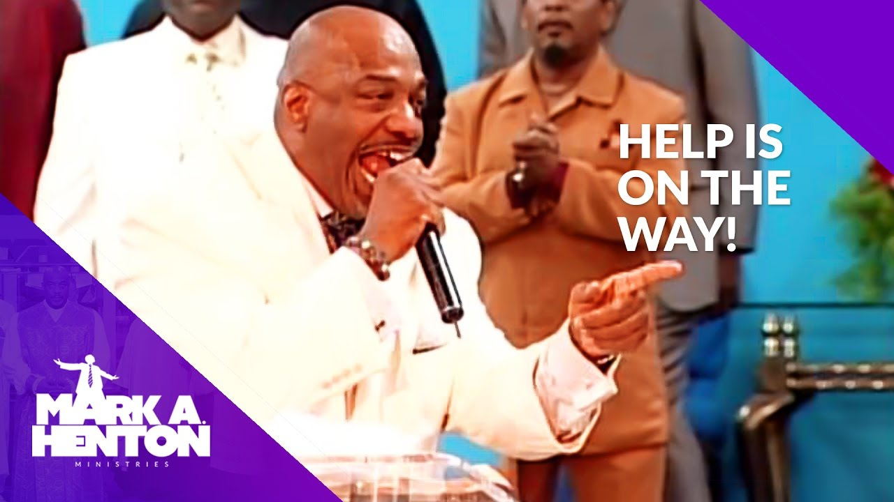 Mark A Henton |  Help Is On The Way!