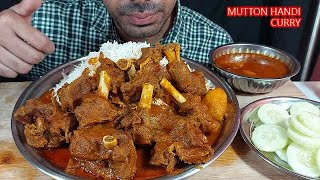 SPICY mUTTON HANDI MASALA CURRY AND HUGE BASMATI RICE EATING WITH EXTRA SPICY GRAVY AND SALAD EATING